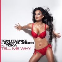 Tom Franke/Andy B. Jones Vs. Tell Me Why  (George Whyman Remix)