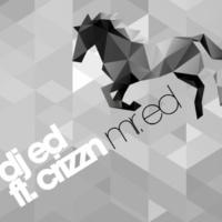 Dj Ed/Crizzn Mr. Ed (Radio Edit)