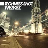 Wezkez Techness Shot (Original Mix)