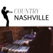 Country Nashville The Shades of Country