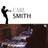 Carl Smith The Little Girl in My Home Town