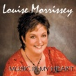Louise Morrissey Music in My Heart