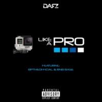 Darz/BPTHEOFFICIAL/RNB BASE Like a Pro