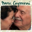 Nana Caymmi Nem Eu