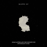 Mappe Of Dead Letter and the Infinite Yes (Wintersleep Cover)