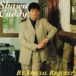 Shawn Cuddy By Special Request