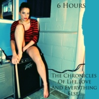 6 Hours/Tom Lucas/House Of ILL Repute Just a Kiss
