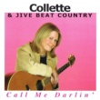 Collette&Jivebeat Country Call Me Darlin'
