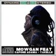Mowgan/Capone Adama Yakelle Remixes (feat. Capone Adama)