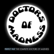 Doctors Of Madness Perfect Past: The Complete Doctors of Madness