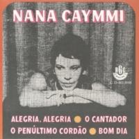 Nana Caymmi Alegria, Alegria