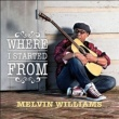 Melvin Williams Where I Started From