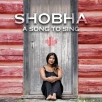 Shobha A Song to Sing