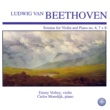 Emmy Verhey&Carlos Moerdijk Beethoven: Sonatas for Violin and Piano No. 4, 7 + 8
