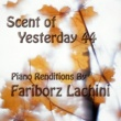 Fariborz Lachini Scent of Yesterday 44