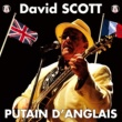 David Scott Putain D'anglais