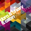 Dom & Cherry/Crizzn You & Me (Radio Version)