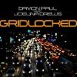Damon Paul/Joelina Drews Gridlocked (Radio Version)