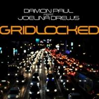 Damon Paul/Joelina Drews Gridlocked  (Village Rockerz Remix Instrumental)