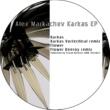 Vortechtral&Alex Markachev Karkas EP