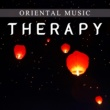 Relaxing Music Therapy Oriental Music Therapy - New Age Sounds for Meditation, Yoga for Begginers, Relax