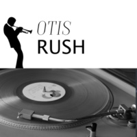 Otis Rush You Know My Love