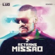 Pregador Luo Retransmissão [Remixes]