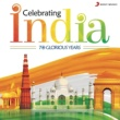 Various Artists Celebrating India (70 Glorious Years)