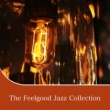 Various Artists The Feelgood Jazz Collection