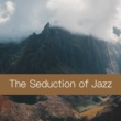 Various Artists The Seduction of Jazz