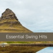 Various Artists Essential Swing Hits