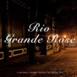 Various Artists Rio Grande Rose