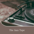 Various Artists The Jazz Tape