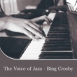 Various Artists The Voice of Jazz - Bing Crosby