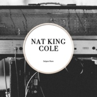 Nat King Cole Trio You're the Cream in My Coffee