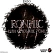 I.N.D.O RONHIC (Ready Or Not Here I Come)