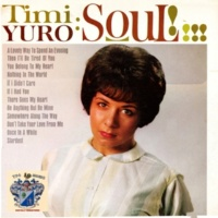 Timi Yuro Then I'll Be Tired of You
