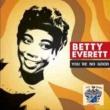 Betty Everett You're No Good
