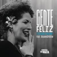 Vanessa Da Mata/BaianaSystem Gente Feliz (Sinceridade) (feat.BaianaSystem)