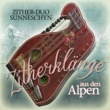 Zither-duo Sunneschyn Zither Klänge aus den Alpen