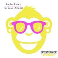 Lucho Perez Groove Ahead