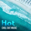 Chilled Ibiza Hot Chill Out Music - Relaxation, Sensual Dance, Sex Music 69, Ibiza Chill Out, Deep Vibes, Beach Chill, Sex on the Beach