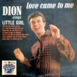 Dion Love Came to Me