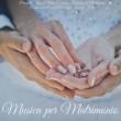 Frank Piano & Matrimonio & Pianoforte Incanto Musica per Matrimonio - Pianoforte, Jazz e Marcia Nuziale per Cerimonia di Matrimonio, Ricevimento e Primo Ballo degli Sposi alla Festa
