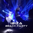 Chilled Ibiza Ibiza Beach Party - Summer Hits, Chill Out Music, Relax, Fiesta, Dance Music, Hotel Lounge