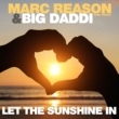 Marc Reason & Big Daddi/49ers Let the Sunshine In (DJ Andy Edit)