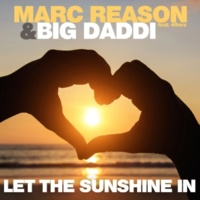Marc Reason & Big Daddi Let the Sunshine In (Radio Mix)