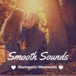 Sex and the Jazz Smooth Sounds - Instrumental Jazz for Romantic Moments, Pillow Talk Music