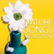 Nature Sounds Artists Nature Songs Collection - Relaxing Music,  Massage Therapy, Spa, Wellness, Zen, Bliss, Rest