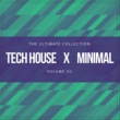 Various Artists Tech House X Minimal Vol. VII